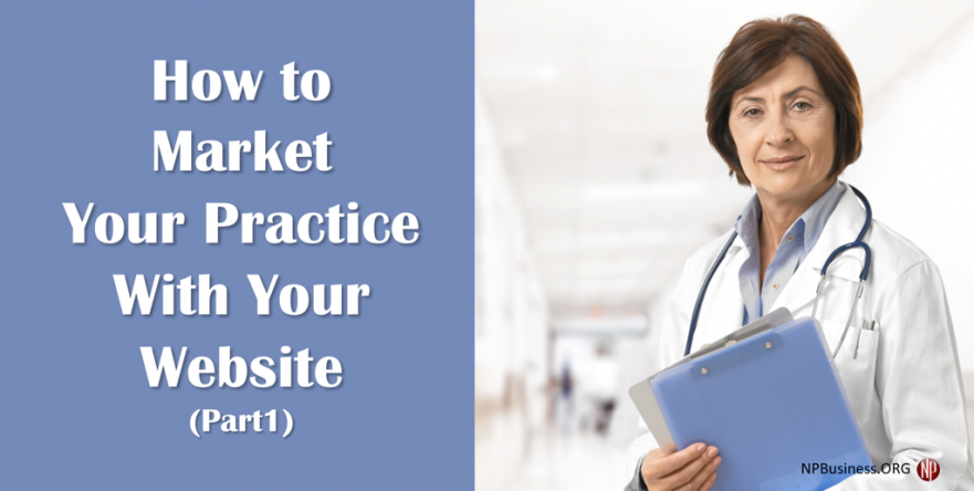 Market Your Practice With Website on NPBusiness.ORG