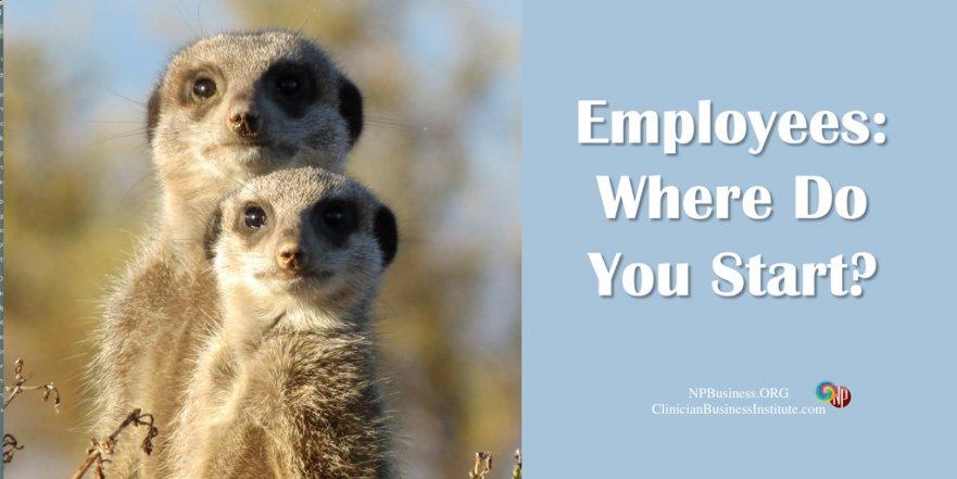 Employees Where Do You Start on NPBusiness.ORG
