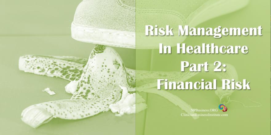 Risk Management Part 2 - Financial Risk on NPBusiness.ORG