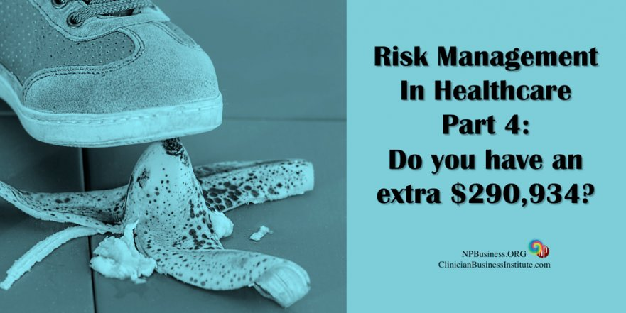 Risk Managment: Do You Have An Extra $290,934? on NPBusiness.ORG