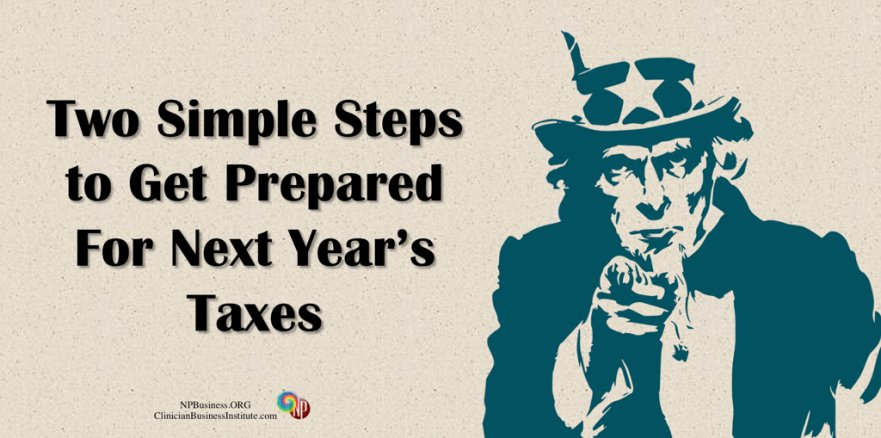 Simple Steps to Get Prepared for Next Year's Taxes on NPBusiness.ORG
