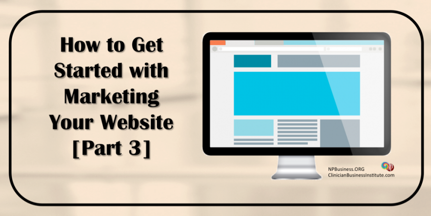 Get Started With Marketing, Your Website on NPBusiness.org