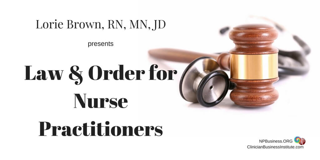Legal Protection for Nurse Practitioners