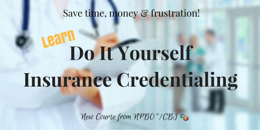 Do It Yourself Credentialing