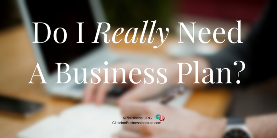 Do I really need a business plan? NPBusiness.ORG