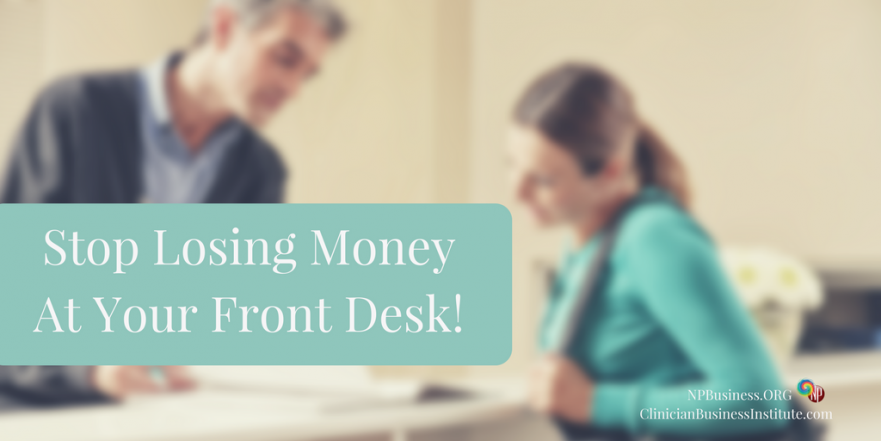 Stop Losing Money @ Your Front Desk on NPBusiness.org