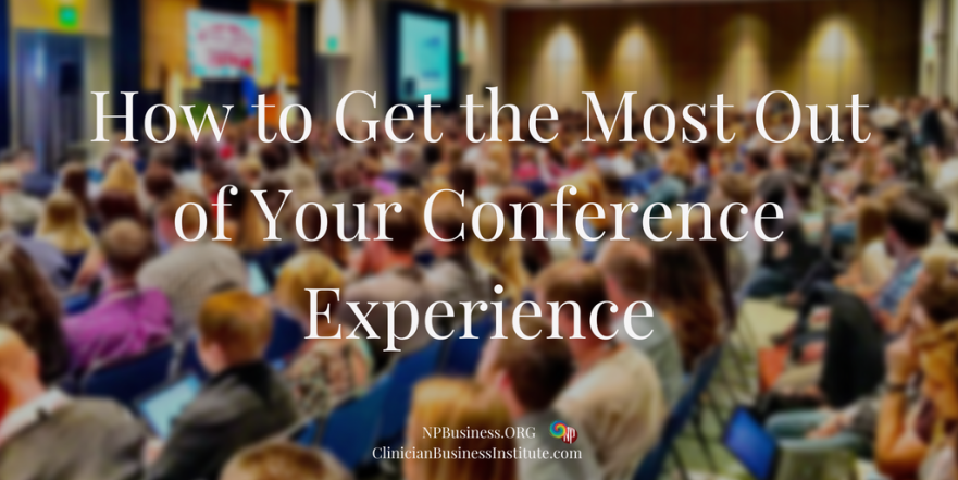 How to Get the Most Out of Your Conference Experience on NPBusiness.ORG