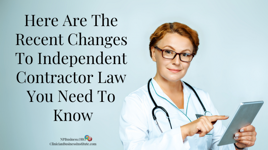 Here Are The Recent Changes To Independent Contractor Law You Need To Know on NPBusiness.org