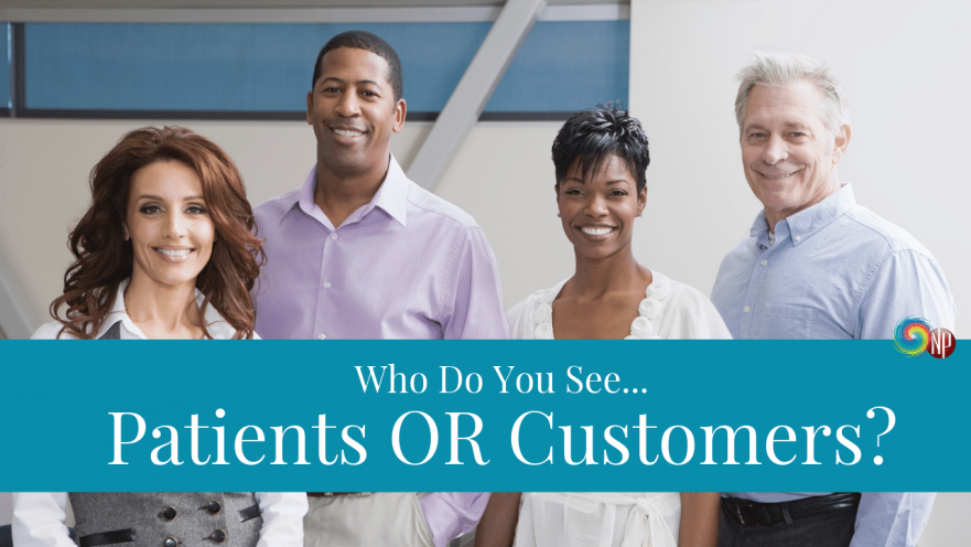 Patients or Customers on NPBusiness.ORG