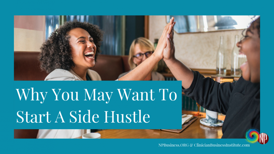 Why You May Want To Start A Side Hustle on NPBusiness.ORG