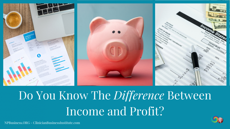 Do You Know The Difference Between Income and Profit? on NPBusiness.ORG