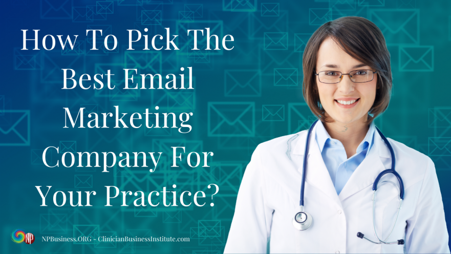 Best Email Marketing Company for your Practice on NPBusiness.ORG
