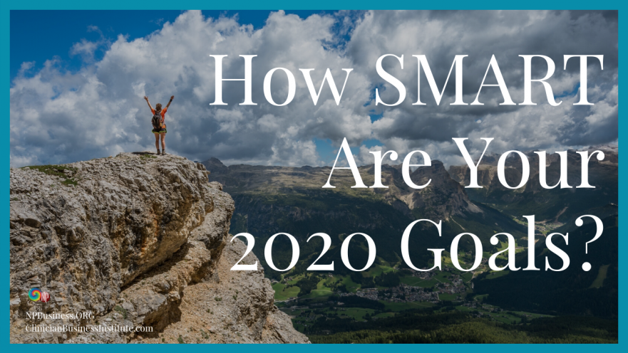 How SMART Are Your 2020 Goals? on NPBusiness.ORG