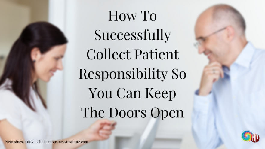 Successfully Collect Patient Responsibility on NPBusiness.ORG