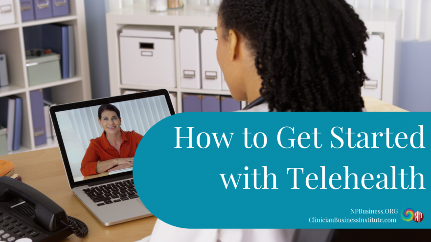 Get Started Telehealth on NPBusiness.ORG