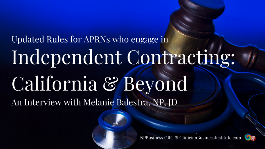 Independent Contracting California and Beyond on NPBusiness.ORG