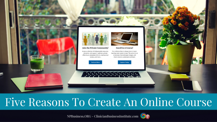 Five Reasons To Create An Online Course on NPBusiness.ORG