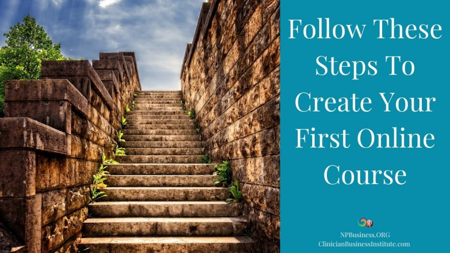Follow These Steps To Create Your First Online Course on NPBusiness.ORG