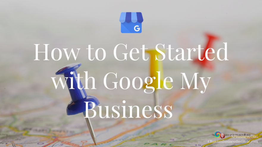 How to Get Started with Google my Business on NPBusiness.org