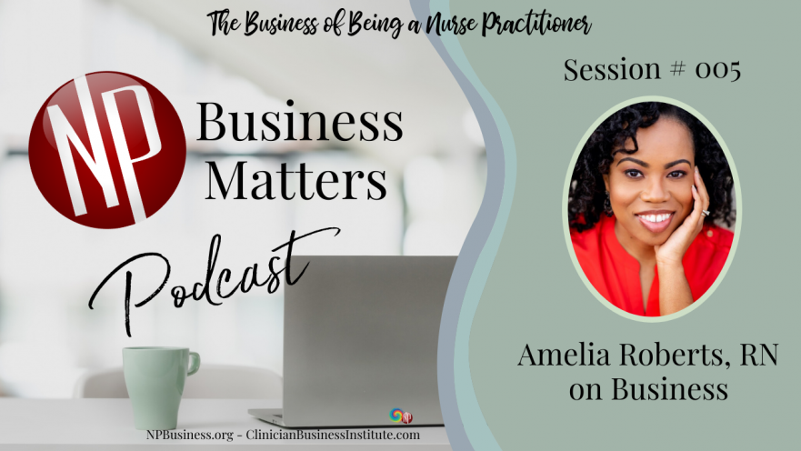 005 Amelia Roberts RN on Business @ NPBusiness.com