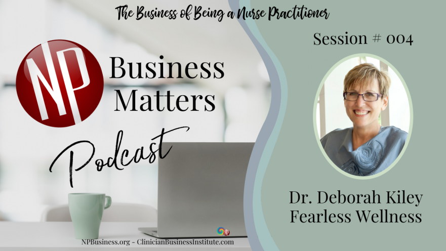 Fearless Wellness with Dr. Deb Kiley