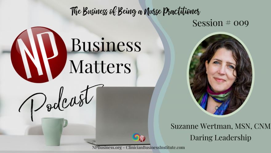 009 Suzanne Wertman Daring Leadership on NPBusiness.com