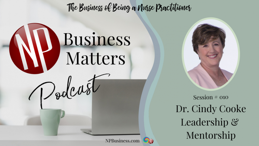 #010 Cindy Cooke on Leadership & Mentorship on NPBusiness.com
