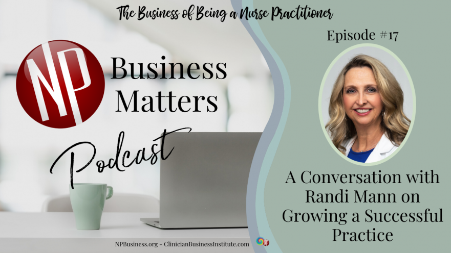 A Conversation with Randi Mann on Growing a Successful Practice on NPBusiness.ORG