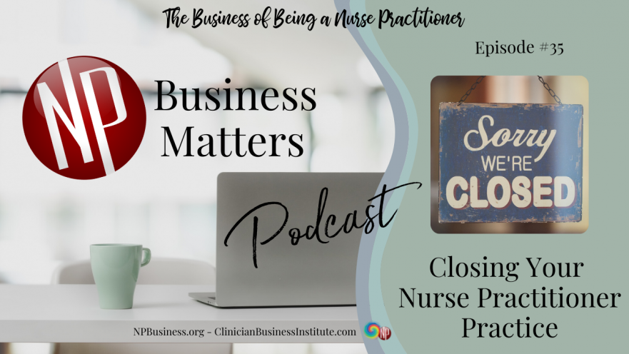 Closing Your Practice on the NPBusiness.ORG
