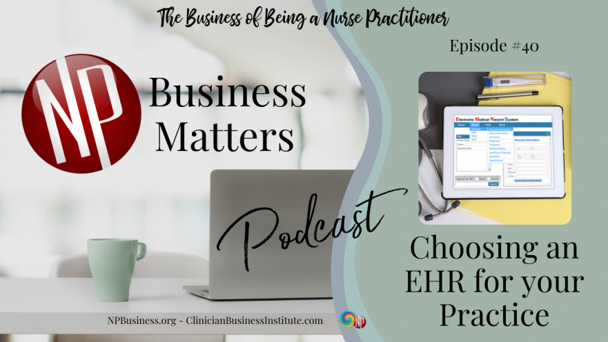 Choosing an EHR for your Practice on NPBusiness.ORG